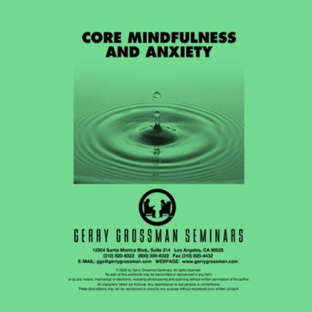 Core Mindfulness and Anxiety Online Text-based Home Course (4 CE)