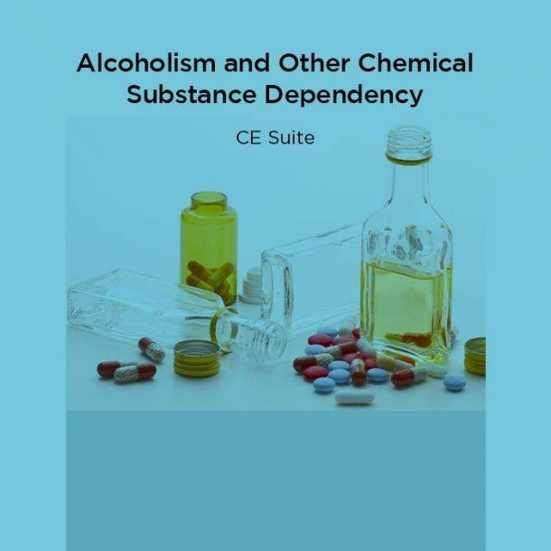 15-Hour Alcoholism and Other Chemical Substance Dependency CE Suite Online Text-based Course (15 CE)