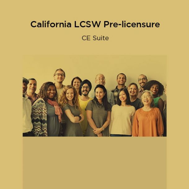 57-Hour California LCSW Pre-licensure CE Suite Online Text-based Course (57 CE)