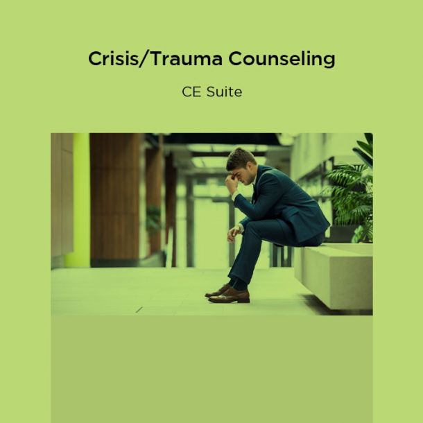 15-Hour Crisis/Trauma Counseling CE Suite Online Text-based Course (15 CE)