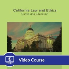 6-Hour CE Law and Ethics Online Video Course