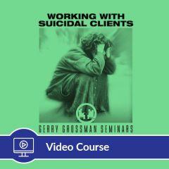 2-Hour CE Suicidal Clients Online Video Course