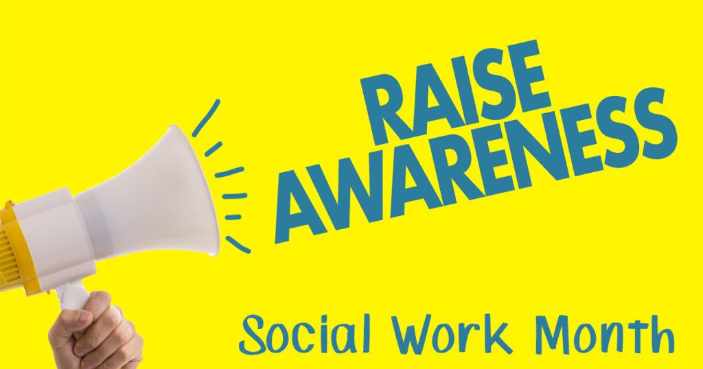 National Social Work Month - Elevating Awareness